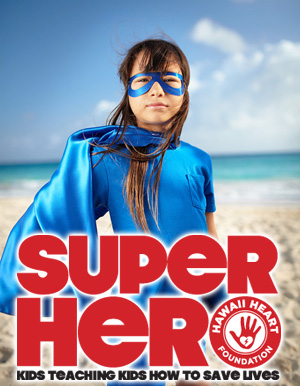 SUPERHERO: KIDS TEACHING KIDS TO SAVE LIVES